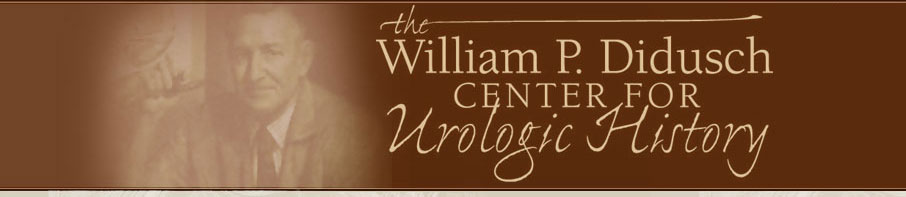 The William P. Didusch Center for Urologic History of the American Urological Association (AUA)